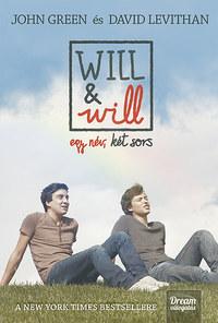 John Green, David Levithan: Will&will egy név, két sors - Puha kötés -  (Könyv)