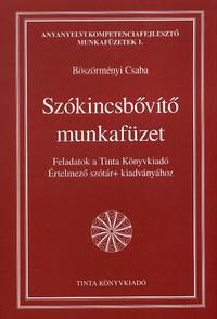 Böszörményi Csaba: Szókincsbővítő munkafüzet -  (Könyv)