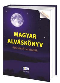 Magyar alváskönyv - Pihentető tudnivalók -  (Könyv)