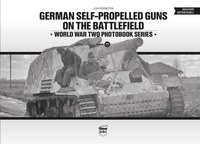 Jon Feenstra: German self-Propelled guns on the Battlefield -  (Könyv)