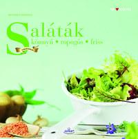 Matthias F. Mangold: Saláták - könnyű, ropogós, finom -  (Könyv)