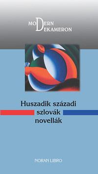Huszadik századi szlovák novellák -  (Könyv)