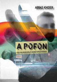 Abbas Khider: A pofon - Egy bevándorló Németországban -  (Könyv)