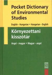 Dr. Thyll Szilárd (szerk.): Környezettani kisszótár - Pocket Dictionary of Environmental Studies -  (Könyv)