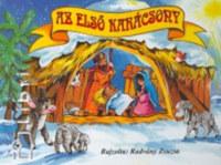 Radvány Zsuzsa: Az első karácsony -  (Könyv)