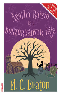 M. C. Beaton: Agatha Raisin és a boszorkányok fája -  (Könyv)