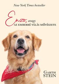 Garth Stein: Enzo - avagy az emberré válás művészete -  (Könyv)
