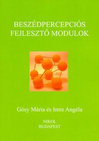 Imre Angéla, Gósy Mária: Beszédpercepciós fejlesztő modulok -  (Könyv)