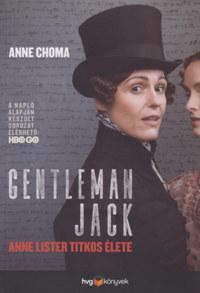 Anne Choma: Gentleman Jack - Anne Lister titkos naplója -  (Könyv)