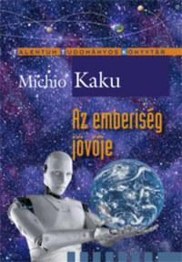 Michio Kaku: Az emberiség jövője -  (Könyv)