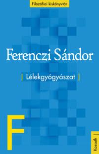 Ferenczi Sándor: Lélekgyógyászat -  (Könyv)