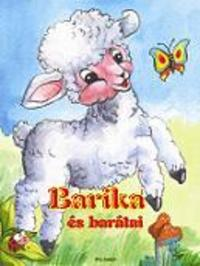Radvány Zsuzsa: Barika és barátai -  (Könyv)