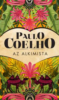 Paulo Coelho: Az alkimista -  (Könyv)