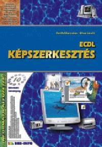 Sikos László, Bártfai Barnabás: ECDL Képszerkesztés - Informatikai füzetek 10. -  (Könyv)
