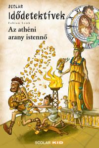 Fabian Lenk: Az athéni arany istennő - Idődetektívek 27. -  (Könyv)