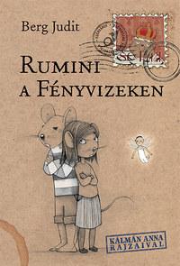 Berg Judit: Rumini a Fényvizeken -  (Könyv)