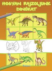 Hogyan rajzoljunk dinókat -  (Könyv)