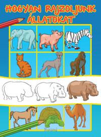 Hogyan rajzoljunk állatokat -  (Könyv)