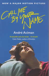 André Aciman: Call Me By Your Name -  (Könyv)