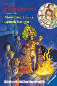Fabian Lenk: Montezuma és az istenek haragja - Idődetektívek 16. -  (Könyv)