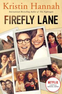 Kristin Hannah: Firefly Lane -  (Könyv)