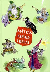 Szép Ernő: Mátyás király tréfái -  (Könyv)