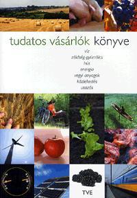 Gulyás Emese (szerk.): Tudatos vásárlók könyve -  (Könyv)