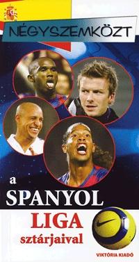 Négyszemközt a spanyol liga sztárjaival -  (Könyv)