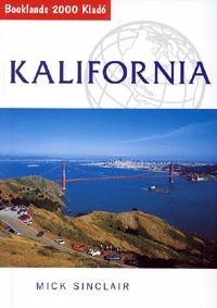 Mick Sinclair: Kalifornia - Útikalauz (Könyv)