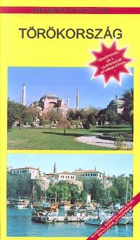 Ifj. Zsiga György: Törökország. Útikönyv térképekkel (Dekameron) -  (Könyv)