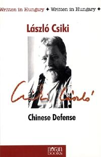 Csiki László: Chinese Defense -  (Könyv)