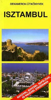 Benedek Szabolcs: Isztambul - Dekameron útikönyvek -  (Könyv)