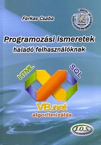 Farkas Csaba: Programozási ismeretek haladó felhasználóknak -  (Könyv)