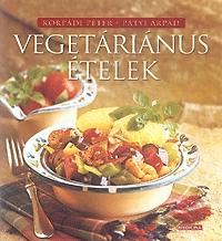 Korpándi-Patyi: Vegetáriánus ételek -  (Könyv)
