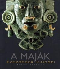 Davide Domenici: A maják - Évezredek kincsei (Könyv)