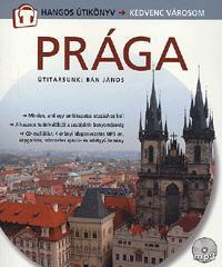 Csák Erika: Prága - Hangos Útikönyv - Útitársunk: Bán János -  (Könyv)