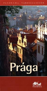 Cséfalvay Ildikó: Prága - Panoráma városkalauzok -  (Könyv)