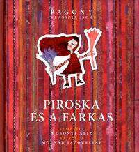 Mosonyi Alíz: Piroska és a farkas - Pagony Klasszikusok -  (Könyv)