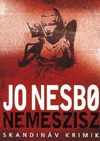 Jo Nesbo: Nemeszisz -  (Könyv)