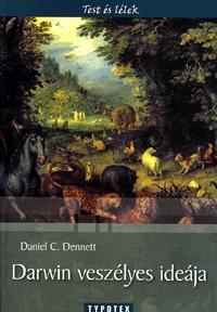 Daniel C. Dennett: Darwin veszélyes ideája -  (Könyv)