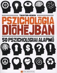 Tom Butler-Bowdon: Pszichológia dióhéjban - 50 pszichológiai alapmű -  (Könyv)