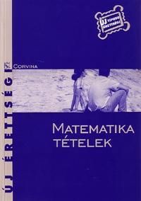 dr. Korányi Erzsébet: Új érettségi: Matematika tételek -  (Könyv)
