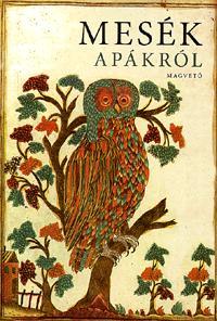 Boldizsár Ildikó (szerk.): MESÉK APÁKRÓL -  (Könyv)