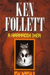 Ken Follett: A harmadik iker -  (Könyv)