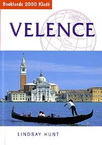 Lindsay Hunt: Velence - Útikalauz -  (Könyv)
