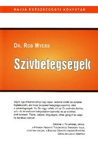 Dr. Rob Myers: Szívbetegségek -  (Könyv)