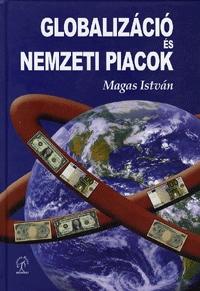 Magas István: Globalizáció és nemzeti piacok -  (Könyv)