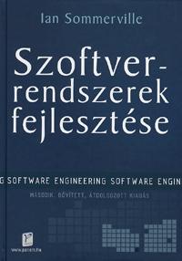 Ian Sommerville: Szoftverrendszerek fejlesztése - Software Engineering -  (Könyv)