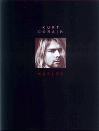 Kurt Cobain: Naplók -  (Könyv)