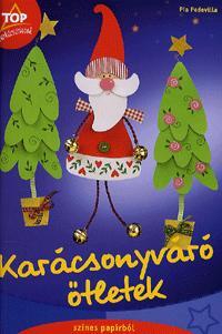 Pia Pedevilla: Karácsonyváró ötletek - színes papírból -  (Könyv)